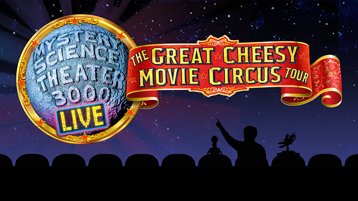 Logo for Mystery Science Theater 3000 Live: The Great Cheesy Movie Circus Tour