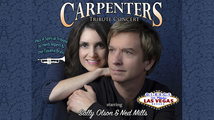 Carpenters Tribute Concert Direct from Las Vegas logos with head and shoulders shot of Sally Olson and Ned Mills